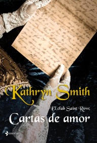 El club Saint Row. Cartas de amor. Kathryn Smith. El bolso amarillo