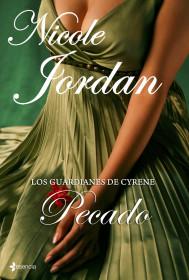 Los guardianes de Cyrene. Pecado. Nicole Jordan. El bolso amarillo