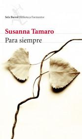 Para siempre por Susanna Tamaro. El bolso amarillo