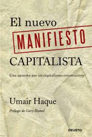El nuevo manifiesto capitalista de Umair Haque. El bolso amarillo